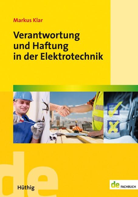 Verantwortung und Haftung in der Elektrotechnik