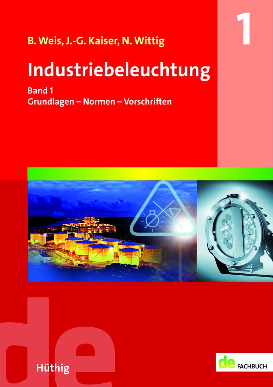 Industriebeleuchtung Band 1