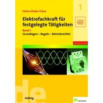 Elektrofachkraft für festgelegte Tätigkeiten - Band 1