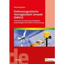 Elektromagnetische Verträglichkeit Umwelt (EMVU) Technische Ursachen, gesundheitliche Auswirkungen und Schutz vor Elektrosmog