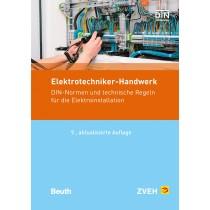 Normen-Handbuch für das Elektrotechniker-Handwerk (Neue Auflage 6/2018)