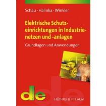 Elektrische Schutzeinrichtungen in Industrienetzen und –anlagen